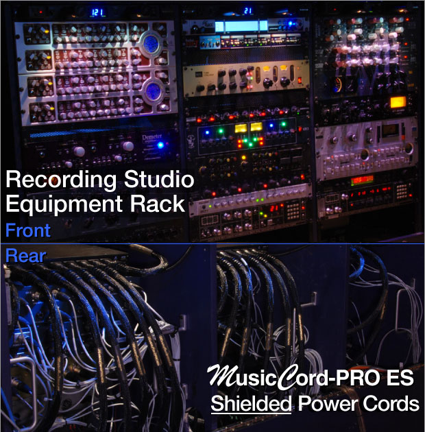Audio/Video & Recording Studio Equipment Rack Best Practices Shielded Power Cables - MusicCord - Essential Sound Products
