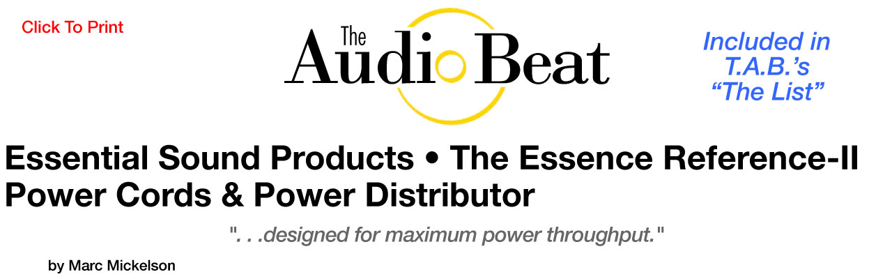 The Essence Reference-II Audiophile Power Cord & Power Distributor Review The Audio Beat Magazine - Essential Sound Products